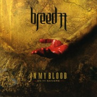 Breed 77: In My Blood/En Mi Sangre