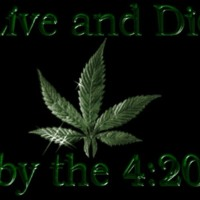Live & Die by the 4:20