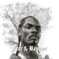 Snoop Dogg Fear & Respect