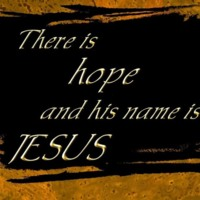 There is hope in Jesus
